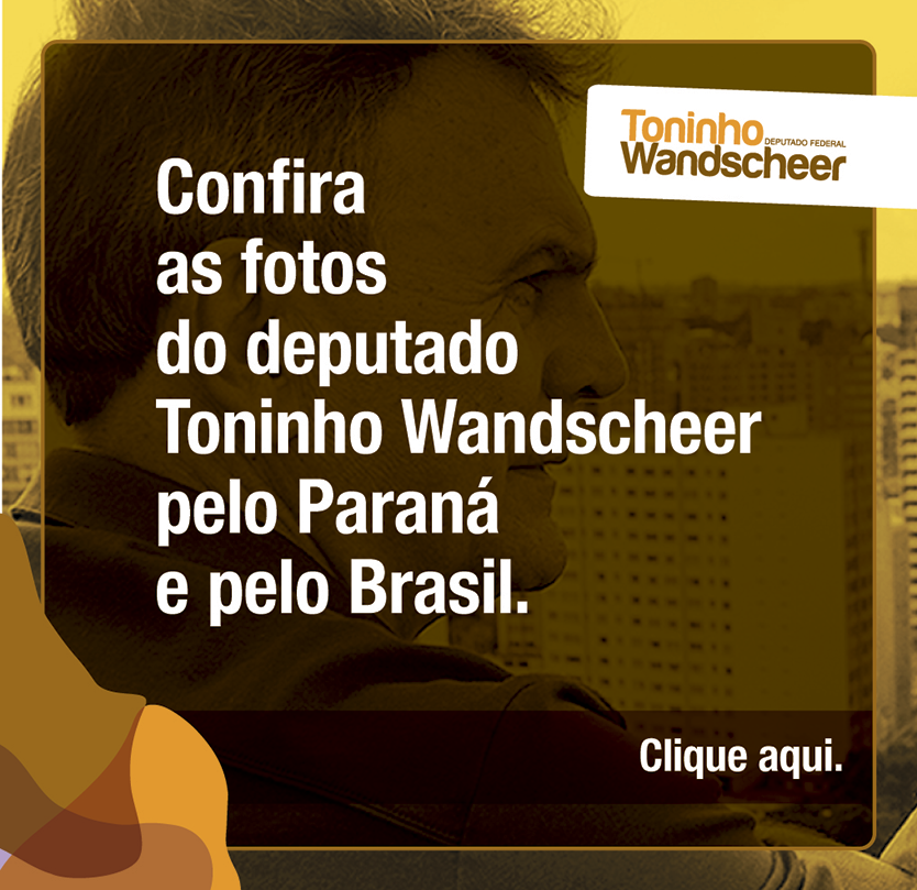 Confira as fotos do deputado Toninho Wandscheer pelo Paraná e pelo Brasil.